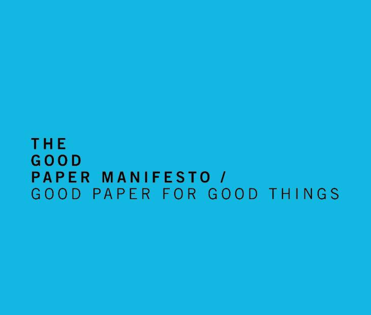 The Good Paper Manifesto