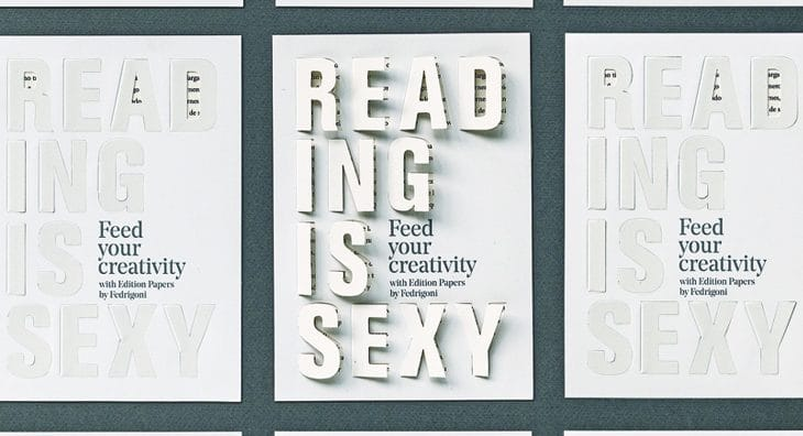 Os Edition Papers da Fedrigoni sabem-no muito bem: Reading is Sexy!