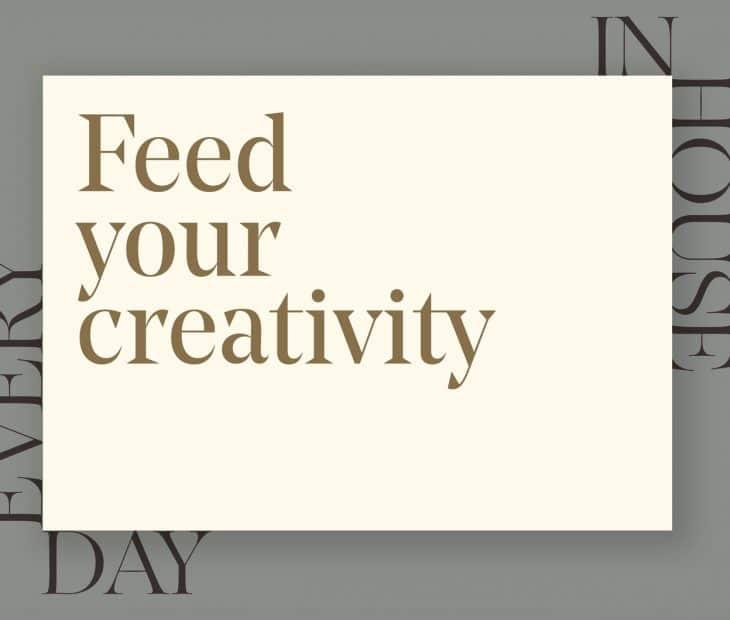 A criatividade une-nos, onde quer que estejamos